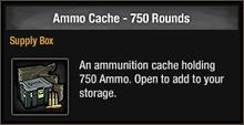 Ammo cache 750 round