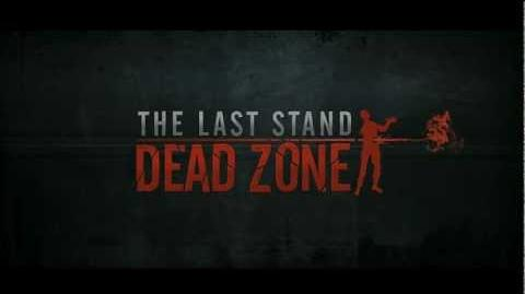 The Last Stand Dead Zone