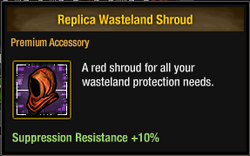 Replica Wasteland Shroud