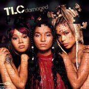 TLC - Damaged