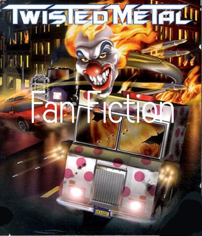 File:Twisted Metal Fan Fiction.jpg
