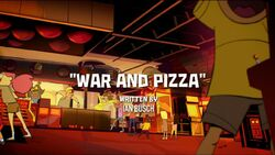 War and Pizza