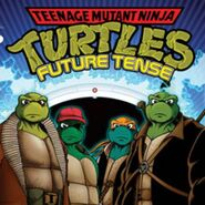 Future Ninja Turtles