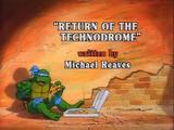 Return of the Technodrome