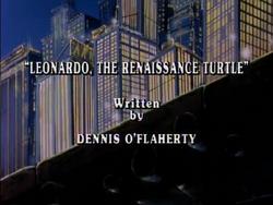 EP 121 TMNT1987 Leonardo the Renaissance Turtle
