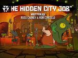 The Hidden City Job