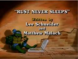 Rust Never Sleeps Title Card