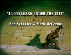20000 Leaks Under the City Title Card