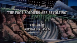 The Foot Soldiers are Revolting Title Card