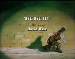 Bye, Bye, Fly Title Card