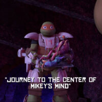 Journey To The Center Of Mikey S Mind Tmntpedia Fandom