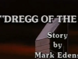Dregg of the Earth