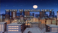 Beyond the Donatello Nebula Title Card