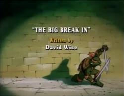 The Big Break-In Title Card