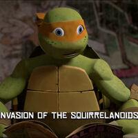 Invasion Of The Squirrelanoids Tmntpedia Fandom