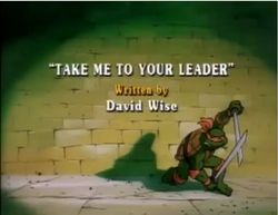 Take Me To Your Leader Title Card