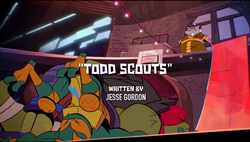 Todd Scouts titlecard