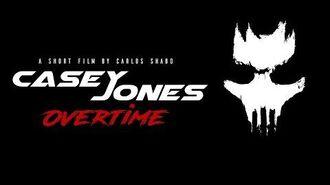 Casey Jones Overtime