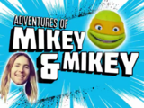 Adventures of Mikey & Mikey
