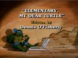 Elementary, My Dear Turtle Title Card
