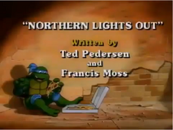 Northern Lights Out Title Card