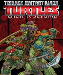 Teenage Mutant Ninja Turtles Mutants In Manhattan Tmntpedia