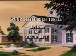 Poor Little Rich Turtle Title Card