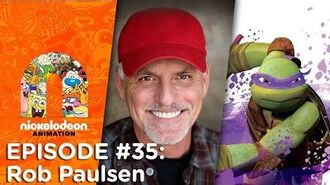 Episode 35 Rob Paulsen Nick Animation Podcast