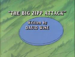 The Big Zipp Attack Title Card