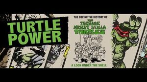 Turtle Power - The Definitive History of the Teenage Mutant Ninja Turtles - Exclusive Clip
