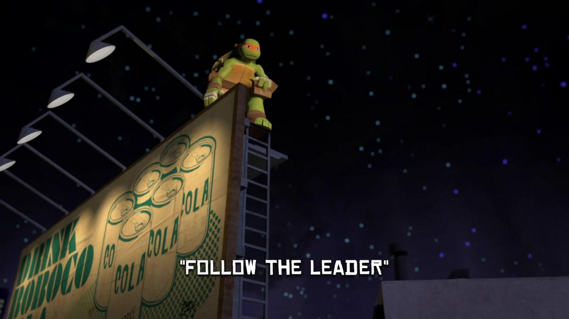 Follow The Leader | TMNTPedia | FANDOM powered by Wikia