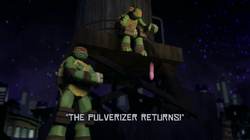 The Pulverizer Returns! title