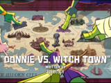 Donnie vs. Witch Town