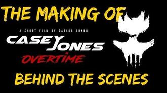 **The Making Of** Casey Jones Overtime