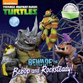 Beware of Bebop and Rocksteady