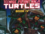 Teenage Mutant Ninja Turtles: Book IV