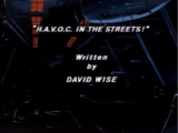 H.A.V.O.C. in the Streets!