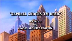 Raphael Knocks 'em Dead Title Screen