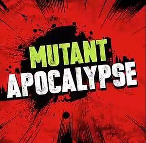 12 MutApocalypse