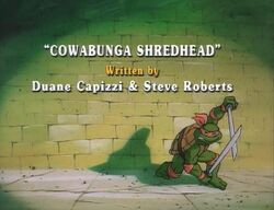 Cowabunga shredhead