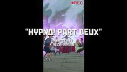 Hypno! Part Deux!
