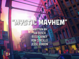 Mystic Mayhem