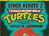 Turtles vs. Leatherhead