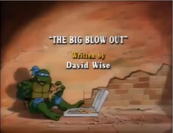 The Big Blow Out Title Card