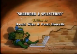 Shredder & Splintered Title Card