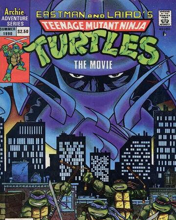 Teenage Mutant Ninja Turtles Movie Adaptation Tmntpedia Fandom
