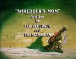 Shredder's Mom Title Card