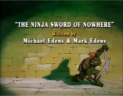 The Ninja Sword of Nowhere Title Card