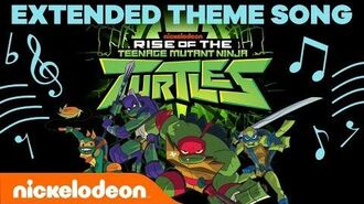 Rise of the Teenage Mutant Ninja Turtles EXTENDED THEME SONG 🐢 - -TurtlesTuesday