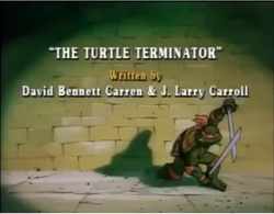 The Turtle Terminator Title Card